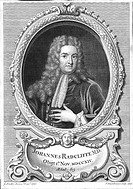 John Radcliffe 1650-1714, English physician born at Wakefield, Yorkshire, 1710  1747  Attended William III, Mary II and Queen Anne  Radcliffe Infirmar...