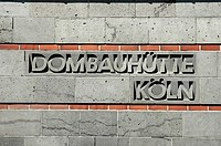 Sign of the Dombauhuette, established to build and repair the Cologne cathedral, Cologne, North Rhine-Westphalia, Germany