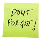 Don´t Forget text written on an adhesive note