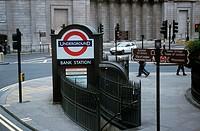 Street Scene with Underground Station Bank Station _ London _ England